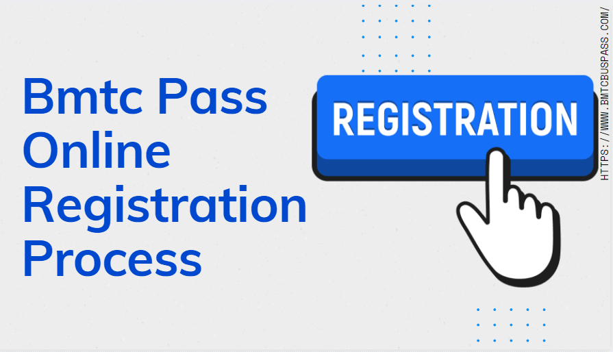 Bmtc Pass Online Registration