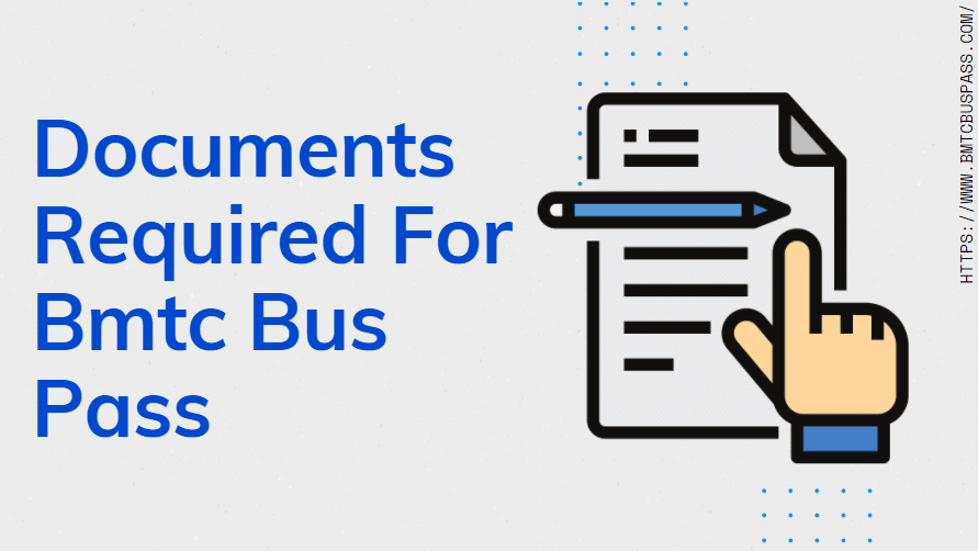 Documents Require For Bmtc Bus Pass