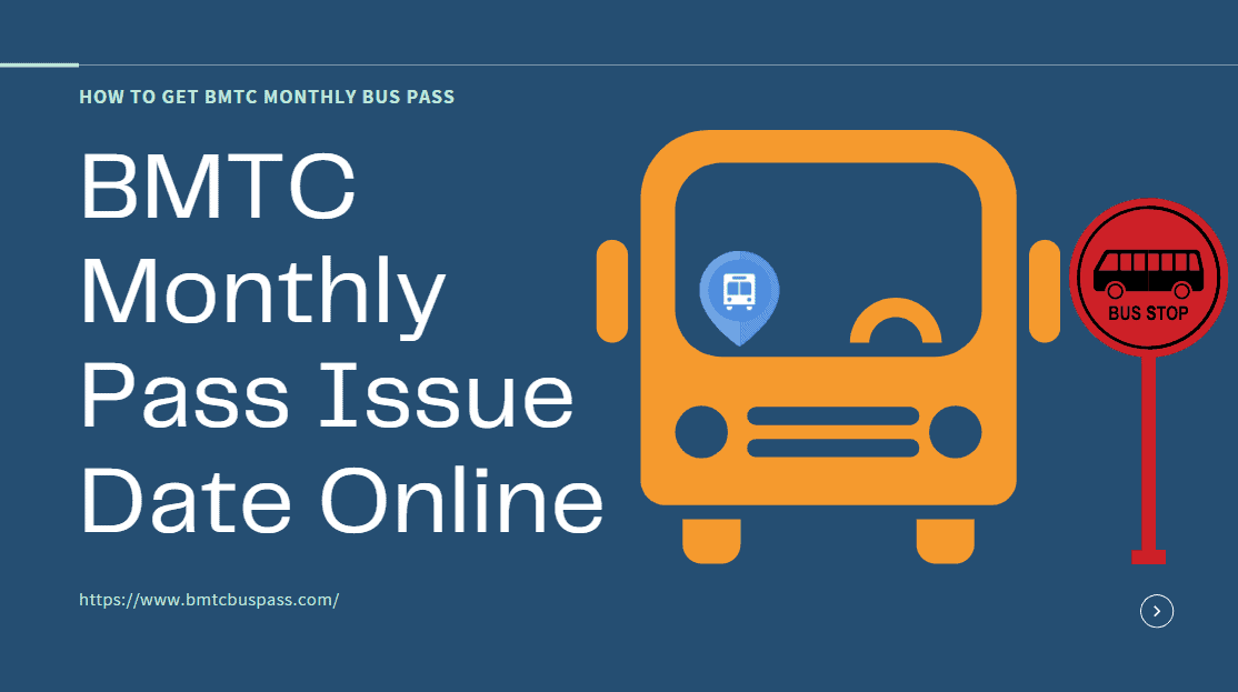 Bmtc Monthly Pass Issue Date Online